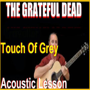 learn to play touch of grey by the grateful dead