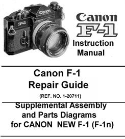 Canon F-1 Repair Guide & Instruction Manual | Other Files | Photography and Images