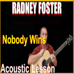 learn to play nobody wins by radney foster