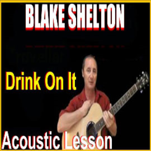 learn to play drink on it by blake shelton