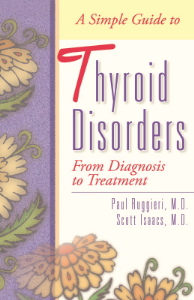 simple guide to thyroid disorders from diagnosis to treatment