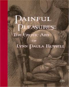 painful pleasures: the erotic art