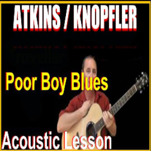 Learn to play Poor Boy Blues by Atkins & Knopfler | Movies and Videos | Educational