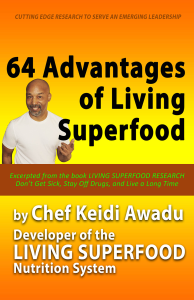 64 advantages of living superfood