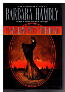 barbara hambly. traveling with the dead