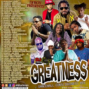 dj roy greatness dancehall consciousness mix