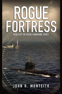 monteith_rogue-submarine_6_rogue-fortress