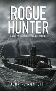 monteith_rogue-submarine_8_rogue-hunter