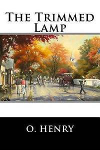 trimmed lamp, and other stories of the four million