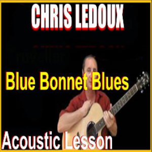 learn to play blue bonnet blues by chris ledoux
