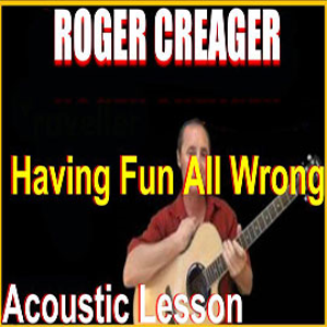 learn to play having fun all wrong by roger creager