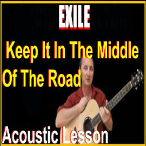 learn to play keep it in the middle of the road by exile