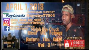 mixtape deal or felony before the deal vol 3