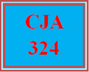 cja 324 week 5 criminal justice policy paper