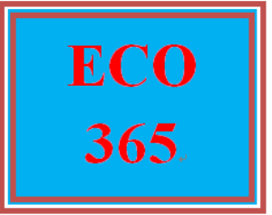 eco 365 week 4 assignment