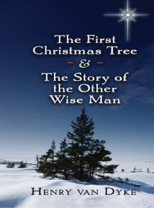 henry van dyke the first christmas tree