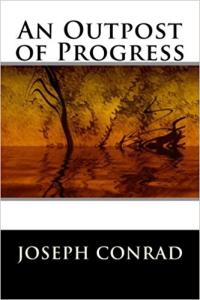conrad joseph an outpost of progress