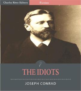 conrad joseph the idiots