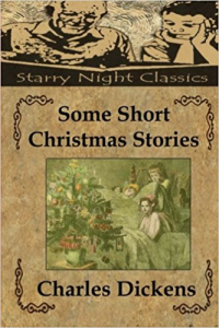 charles dickens some short christmas stories