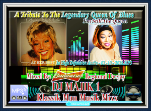 a tribute to the legendary queen of the blues denise lasalle mixed in high definition audio by dj majik 1 klassik man musik mixx - 01 -10 - 2018