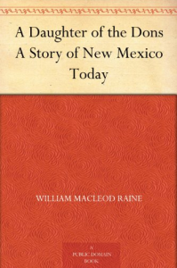 a daughter of the dons: a story of new mexico today