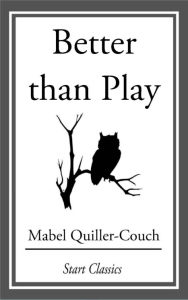 better than play