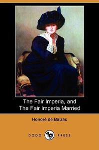 honore de balzac the fair imperia