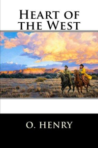 o. henry heart of the west