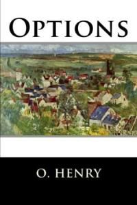 o. henry options
