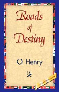 o. henry options  roads of destiny