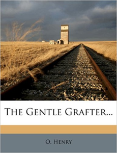 o. henry options  the  gentle grafter