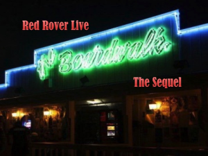 red rover live at the boardwalk the sequel