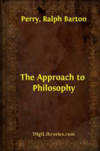 ralph barton perry - the approach to philosophy