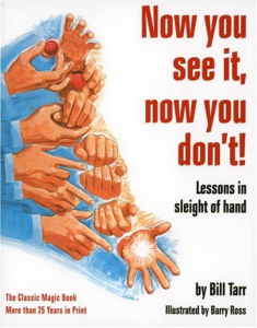 bill tarr - now you see it, now you don't! - lessons in sleight of hand
