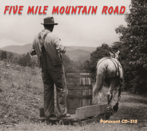 Patuxent CD 315 Five Mile Mountain Road | Music | Country