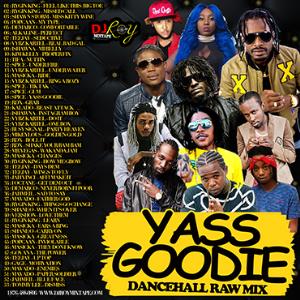 dj roy yass goodie dancehall mix