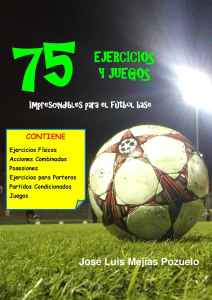75 ejercicios y juegos imprescindibles para el fútbol base