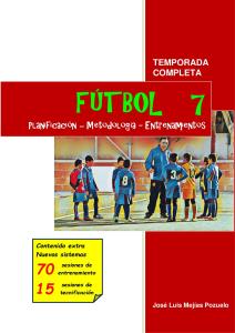 fútbol 7. plantificación - metodologia - entrenamientos