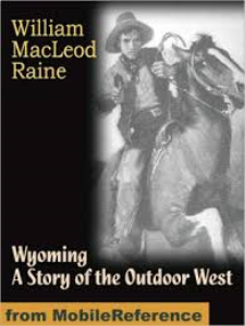 wyoming, a story of the outdoor west