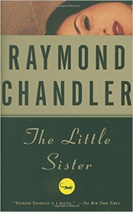 raymond chandler. the little sister