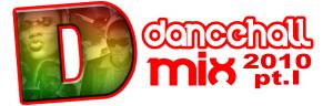 dancehall mix 2010 pt.1