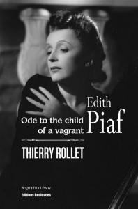 edith piaf. ode to the child of a vagrant, by thierry rollet