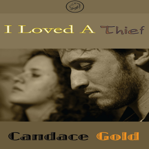 i loved a thief