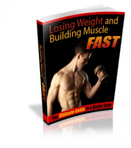 weight loss and building muscle fast