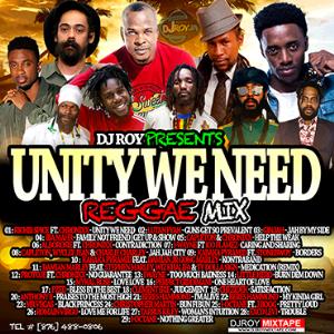 dj roy unity we need reggae mix [june 2018]