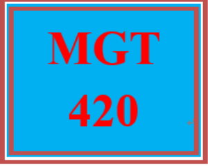 mgt 420 week 2 quality by design and assurance