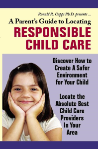 a parents guide to locating responsible child care