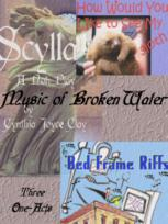 Music of Broken Water: A Trilogy of One-Act Plays