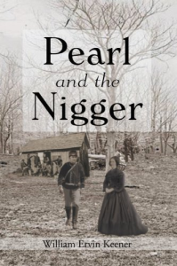 pearl and the nigger by keener william ervin