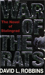 war of the rats: a novel of stalingrad by david robbins